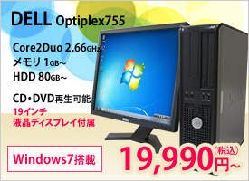 DELL Optiplex755 19�C���`�t���f�B�X�v���C�t��