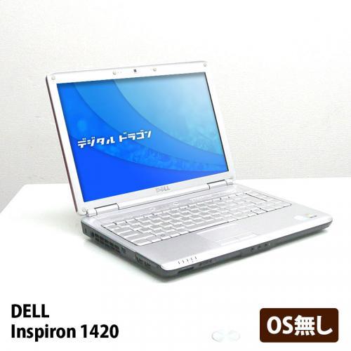Inspiron 1420 Celeron 540 1.86GHz(メモリー1GB、HDD120GB、OS無し、DVDマルチ)